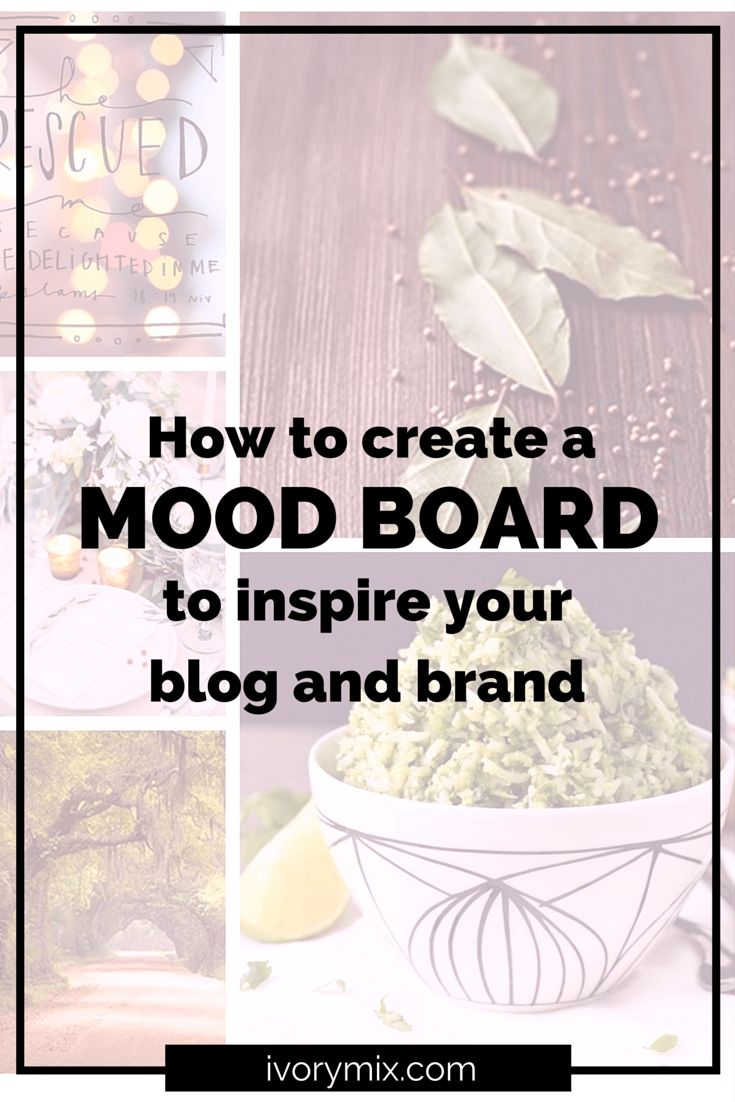 How to create your own mood boards to inspire your blog and brand