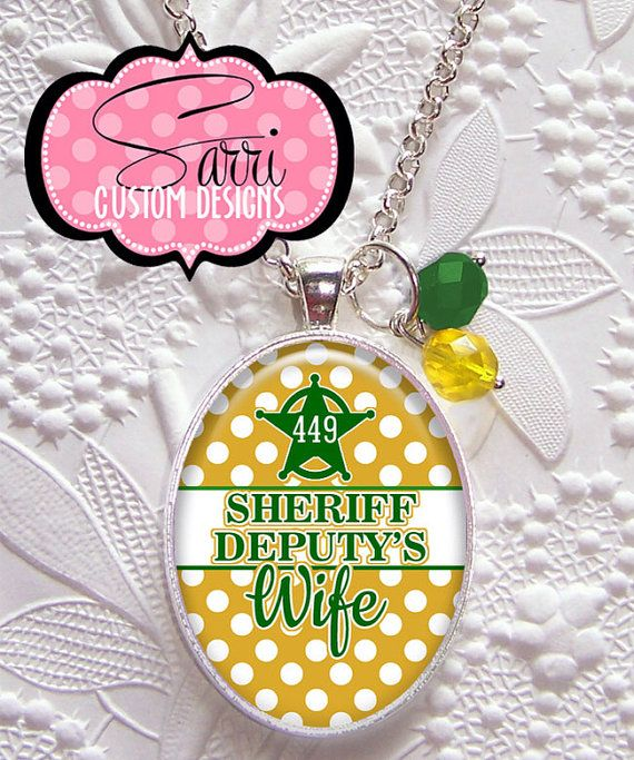 Sheriffs Deputy Wife necklace.  on Etsy, $16.00