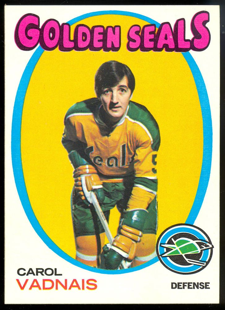 1971 72 TOPPS HOCKEY #46 CAROL VADNAIS NM CALIFORNIA GOLDEN SEALS FREE SHIP USA #goldenseals