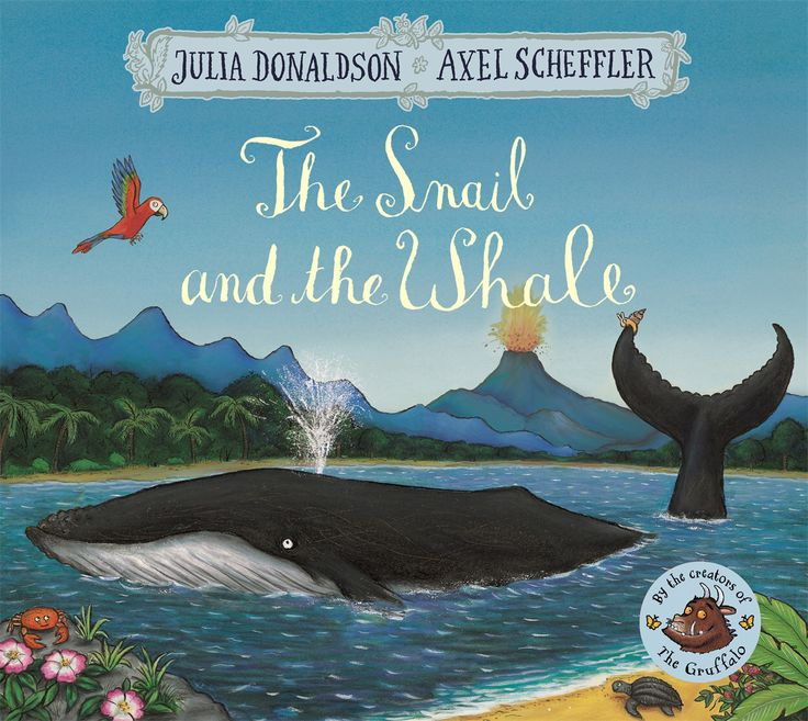 The snail & the whale by Julia Donaldson