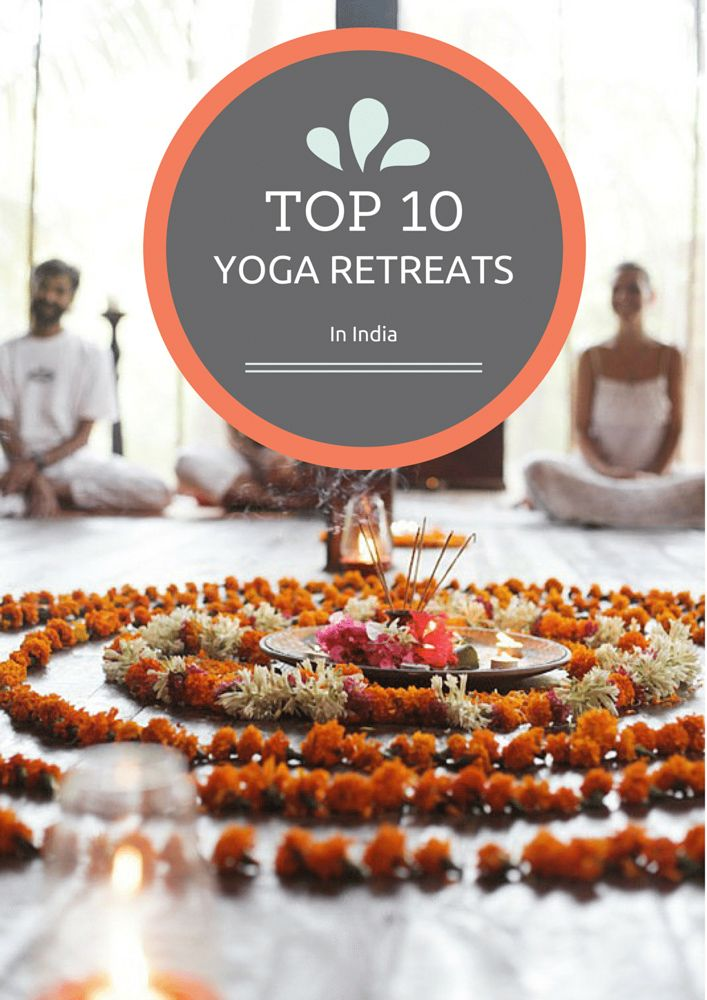 Top 10 Yoga Retreats in India (scheduled via http://www.tailwindapp.com?utm_source=pinterest&utm_medium=twpin&utm_content=post7639696&utm_campaign=scheduler_attribution)