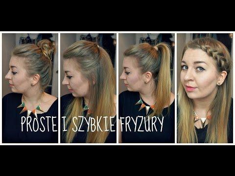 ▶ Proste i szybkie fryzury na co dzień [4 propozycje] - YouTube