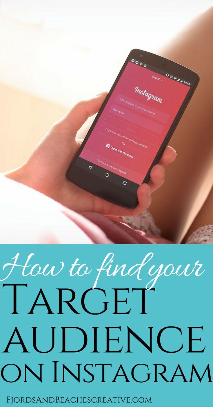 Find your Instagram target audience, grow your instagram by knowing your target audience, how to get instagram followers, instagram tips
