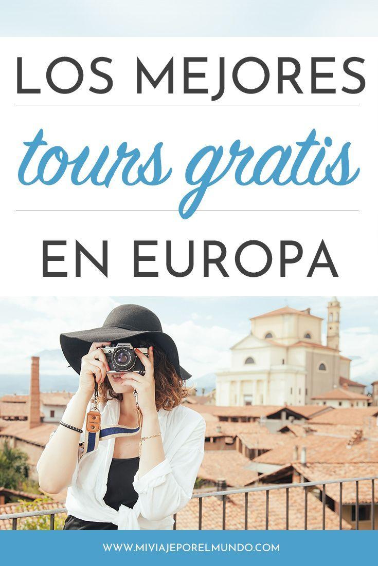 Lista De Tours Gratis En Europa 22 Países 112 Ciudades 184 Tours Europa Viajes Ciudades