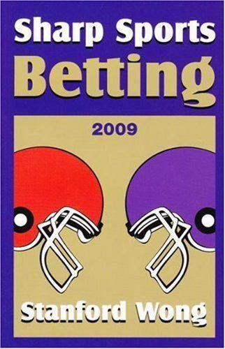 Sharp Sports Betting by Stanford Wong. $13.43. Publisher: Pi Yee Pr (September 2001). Publication: September 2001