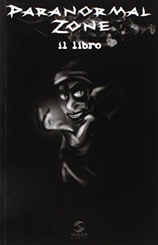 Paranormal zone. Il libro di Eliana Graziano http://www.amazon.it/dp/8898776039/ref=cm_sw_r_pi_dp_pWJzvb1ED0QK0