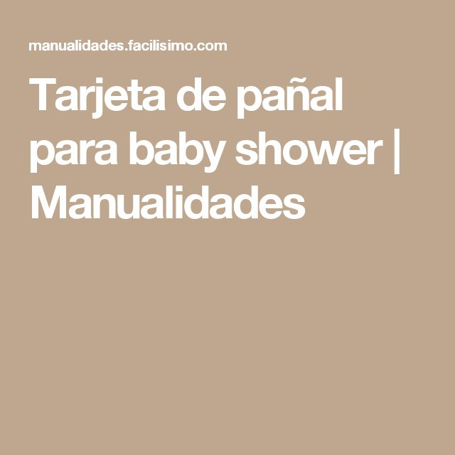 Tarjeta de pañal para baby shower | Manualidades