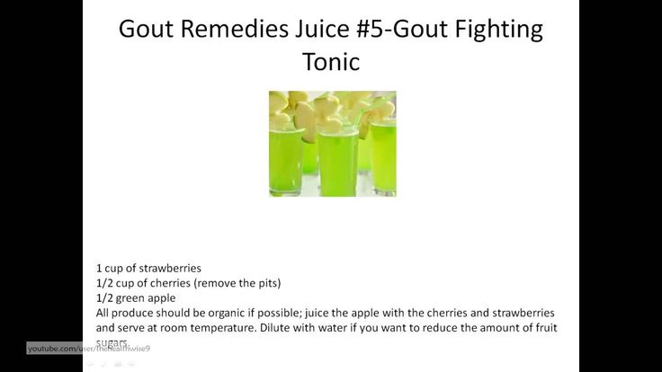 How about 7 home juice remedies to prevent gout naturally and get quick ...  How to cure gout How to cure gout naturally how to cure gout fast best cure for gout how to treat gout how to get rid of gout how to get rid of gout fast how to get rid of gout crystals how to prevent gout how to get rid of gout pain gout home treatment uric acid treatment how to treat gout at home gout attack relief cure for uric acid quick cure for gout natural arthritis remedies