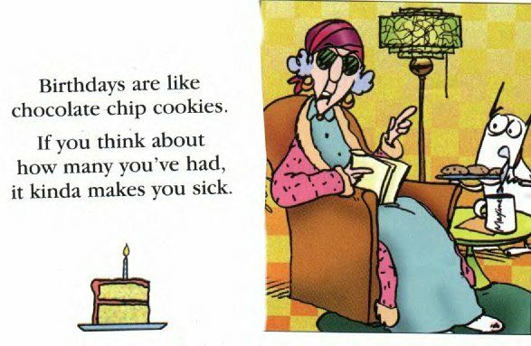 Maxine aka Me in 40 Years – Maxine Birthday Greetings