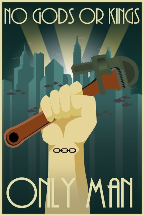 """art deco bioshock - Google Search, love the use of art deco style for the poster, words are a quote from the game """"no gods or kings only men"""""""