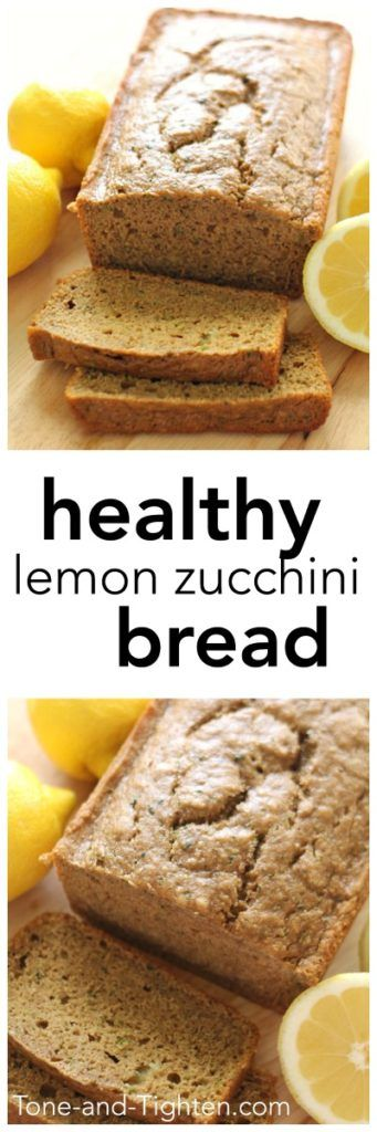 Healthy Lemon Zucchini Bread on Tone-and-Tighten.com - this is delicious!