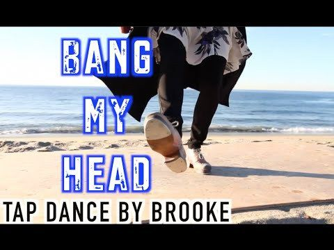 I'd Tap That. 🙂 Here is sick video of the amazing Brooke Paulsen-Zelus.  Music by: David Guetta Bang My Head feat. Sia & Fetty Wap Choreography by: Brooke Paulsen-Zelus Filmed by: Chaz Zelus Edited by: Dejan Tubic Enjoy! Show some love to @_BrookePZ and Follow her on Instagram and...  https://www.crazytech.eu.org/bang-my-head-tap-dance-video-_brookepz-choreography/