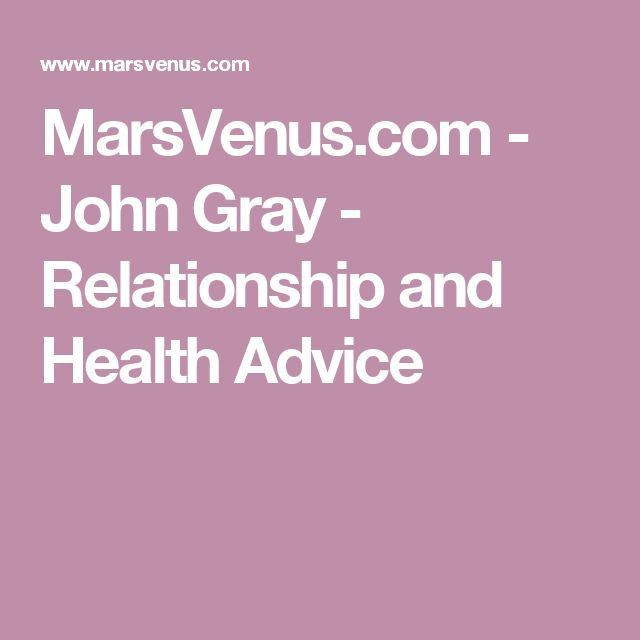 MarsVenus.com - John Gray - Relationship and Health Advice