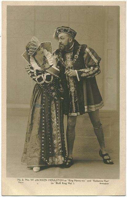HOULSTON, Mr. & Mrs. Jackson_Mason (Birmingham). As King Henry VIII & Katherine Parr in Bluff King Hal