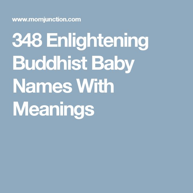 348 Enlightening Buddhist Baby Names With Meanings