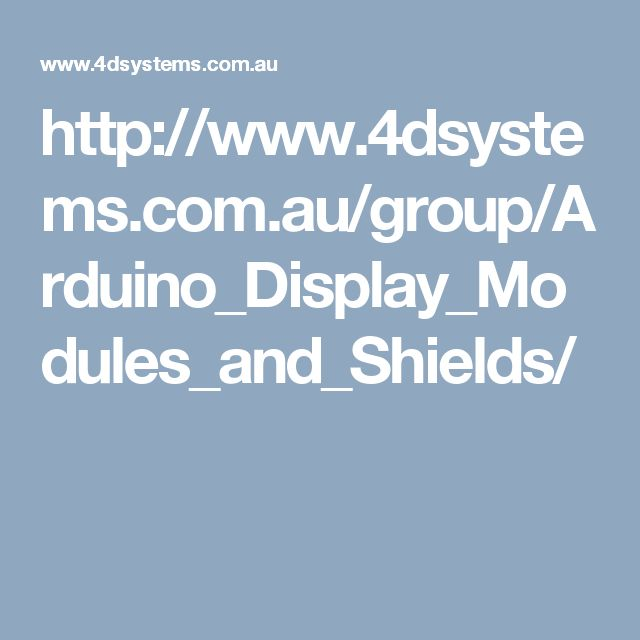 http://www.4dsystems.com.au/group/Arduino_Display_Modules_and_Shields/