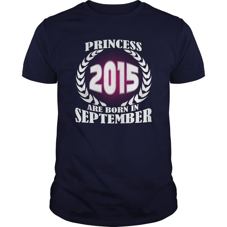 September 2015 Shirts Princess are born in September 2015 Tshirts Princess Sunfrog Guys ladies tees Hoodie Sweat Vneck Birth year Shirt for Men and women #gift #ideas #Popular #Everything #Videos #Shop #Animals #pets #Architecture #Art #Cars #motorcycles #Celebrities #DIY #crafts #Design #Education #Entertainment #Food #drink #Gardening #Geek #Hair #beauty #Health #fitness #History #Holidays #events #Home decor #Humor #Illustrations #posters #Kids #parenting #Men #Outdoors #Photography…