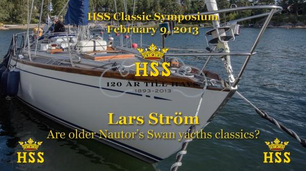 Lars Ström - Are older Nautor's Swan yacths classics? - HSS Classic