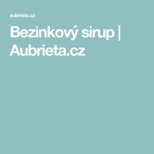 Bezinkový sirup | Aubrieta.cz