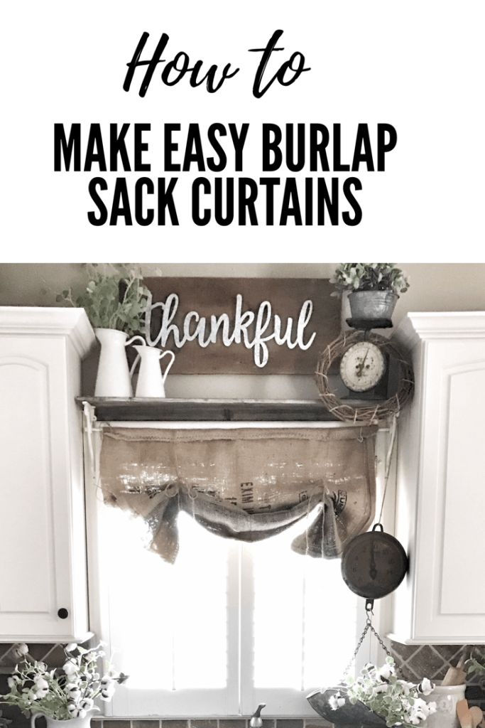 Bless This Nest – How to Make Easy Burlap Sack Curtains