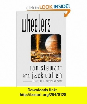 Wheelers (9780446525602) Ian Stewart, Jack Cohen , ISBN-10: 044652560X  , ISBN-13: 978-0446525602 ,  , tutorials , pdf , ebook , torrent , downloads , rapidshare , filesonic , hotfile , megaupload , fileserve