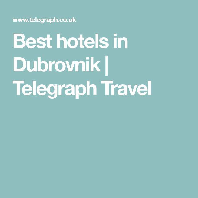 Best hotels in Dubrovnik   Telegraph Travel