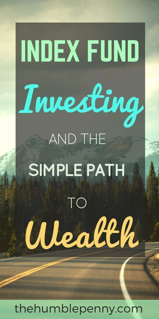 Index Fund Investing And The Simple Path To Wealth…