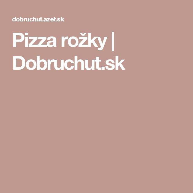 Pizza rožky | Dobruchut.sk