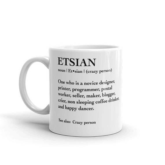 Funny Etsy Seller Mug  Gift for Etsy Sellers  Etys sellers