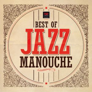 Various Artists Best Of Jazz Manouche