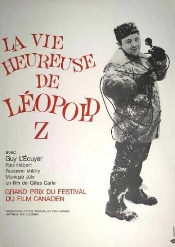 Affiche du film La vie heureuse de Léopold Z (Gilles Carle, 1965)
