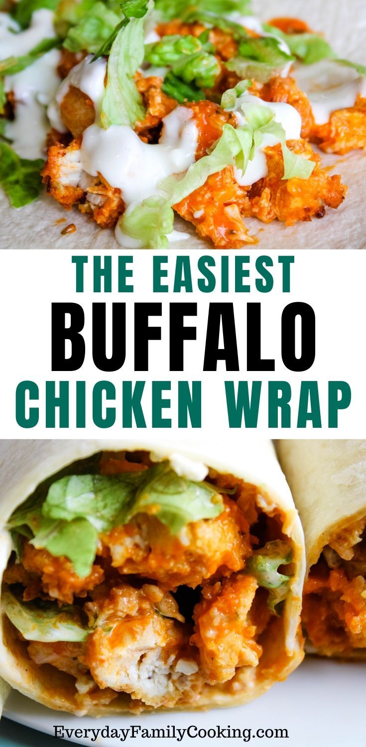 An easy chicken wrap with buffalo sauce that can be made