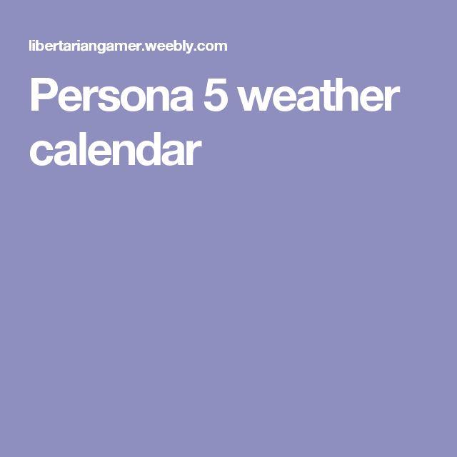 Persona 5 weather calendar