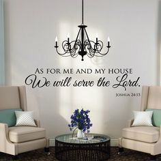 As For Me And My House - Wall Decals Quotes - Christian Wall Art - Scripture Quotes - Scripture Wall Decals - Christian Wall Decals by luxeloft on Etsy https://www.etsy.com/listing/167569455/as-for-me-and-my-house-wall-decals
