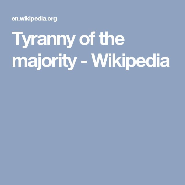 Tyranny of the majority - Wikipedia