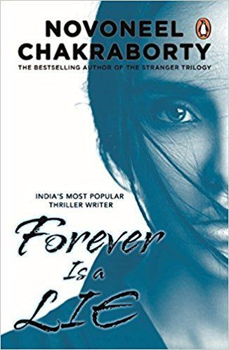 Forever Is A Lie By Novoneel Chakraborty Pdf Ebook Another Beguiling