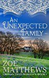 Free Kindle Book -   An Unexpected Family:  A Clean Western Historial Romance (Orphan Train Romance Series, Book 1)