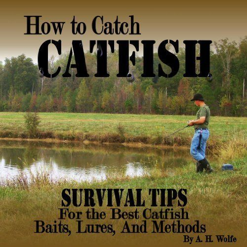 how to catch big channel catfish
