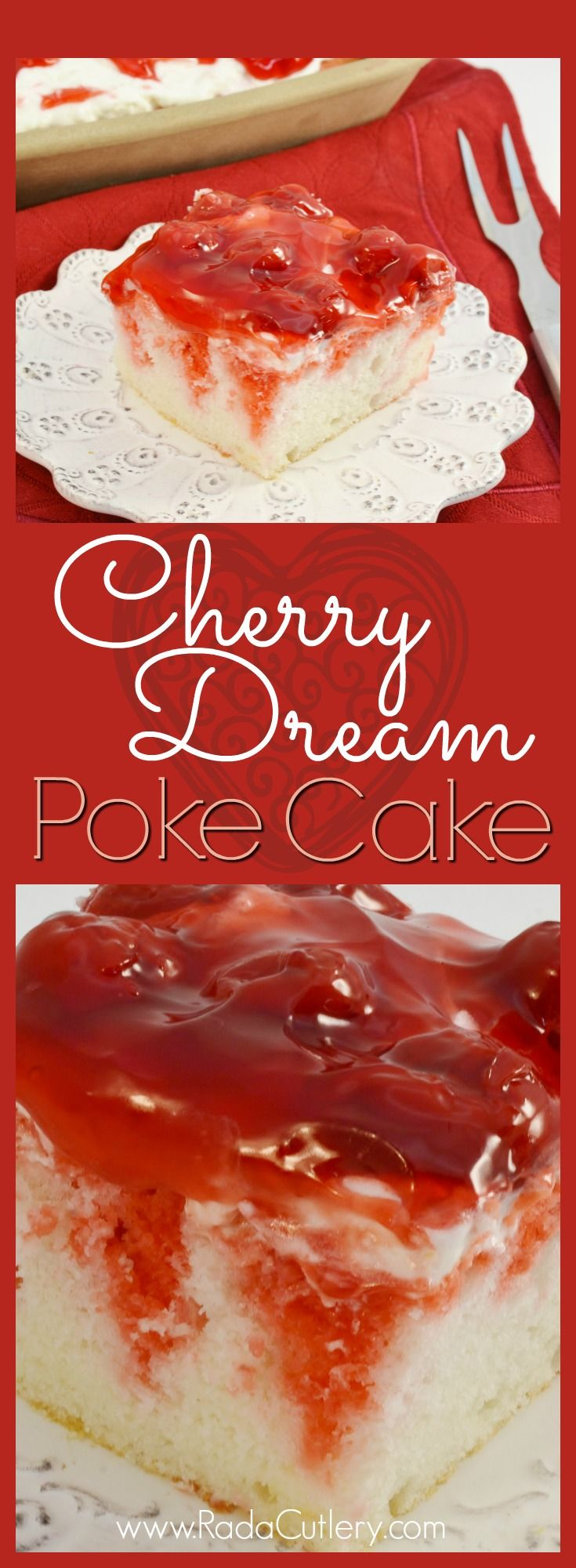 This Cherry Dream Poke Cake recipe makes for a heavenly treat, a white cake infused and topped with delicious cherry flavors. Just make sure to grab a slice while you can, because once this is served, it won't last long! #cake #cherry #pokecake #recipe #creamcheese