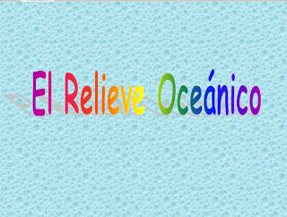 SpaceByEli: «» El Relieve Oceánico