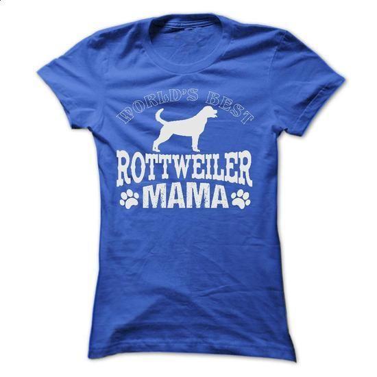 WORLDS BEST ROTTWEILER MAMA - #print shirts #work shirt. CHECK PRICE =>…