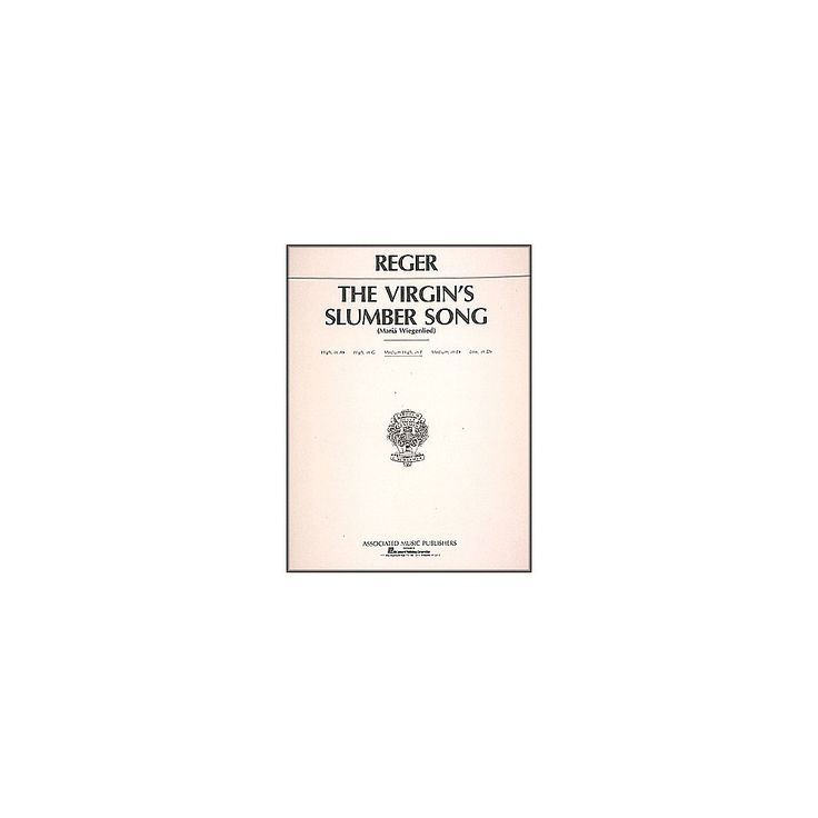 G. Schirmer Virgin's Slumber Song By Max Reger for Medium High Voice In F Major