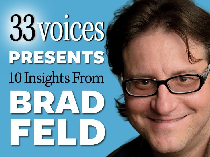 Entrepreneurial & Startup King, Brad Feld by 33voices.com via slideshare
