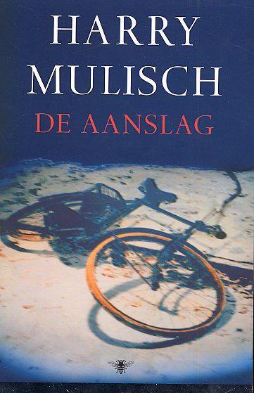 Harry Mulisch, De Aanslag. A book and a movie.