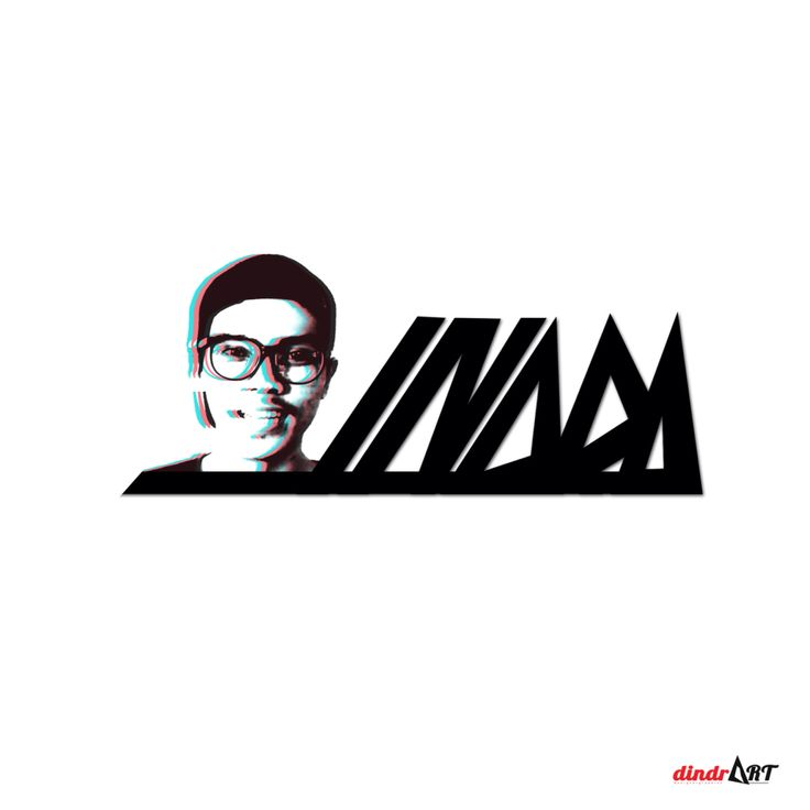 My name, my face, my life, im happy. #dindrART #designGraphic #art #work #desainGrafis  #designer #graphic #desain #grafis #graphicDesign #typography #workArt #designerGraphic