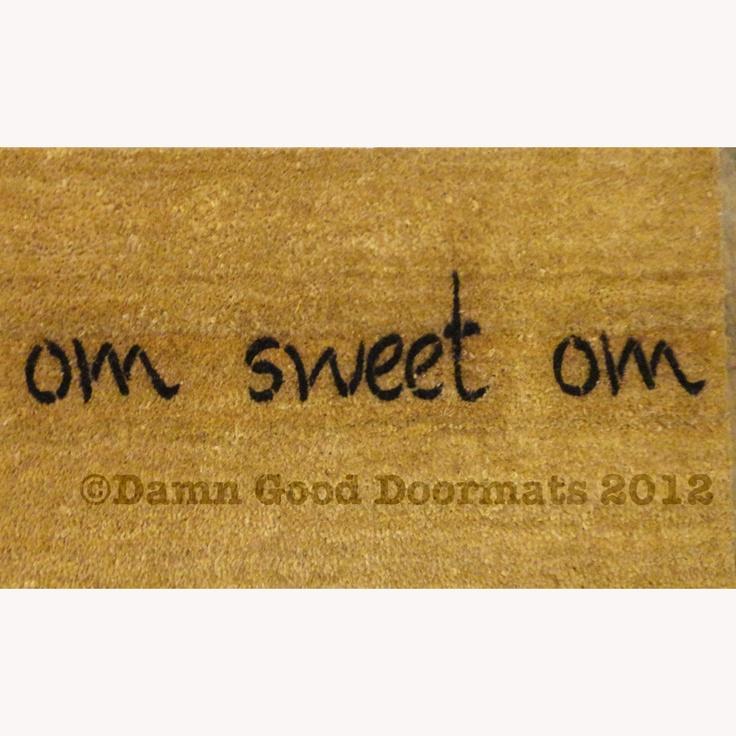 om sweet om doormat- $40.00, via Etsy.