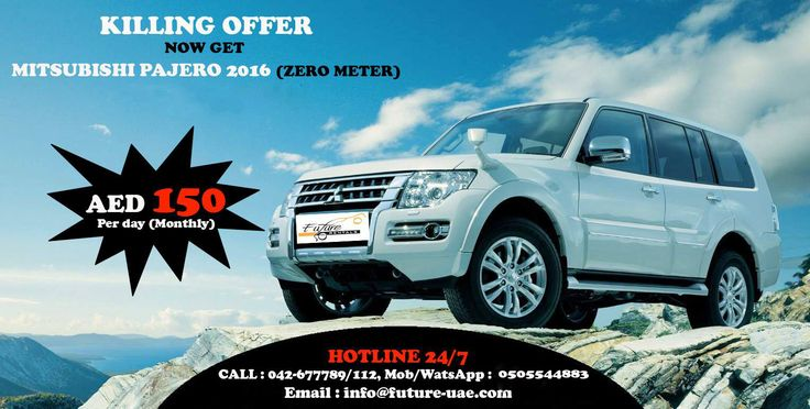 Future Car Rentals Offering KILLING OFFER giving Corporate rates (Promotion) on all cars in December.  Offering Brand New MITSUBISHI PAJERO 2016 (ZERO METER) for long term lease just only in AED 150 per day (Monthly).  For More Information Call : 042-677789/112 Mobile/Watsapp : 0508788400 Toll Free : 800 8080 Email : info@future-uae.com  #dubai #mydubai #car4rent #rentacardubai #carforrentdubai #dubaicarrentals #carrentalsuae #uaerentacar #hireacar #hireacardubai #like4like #followme #