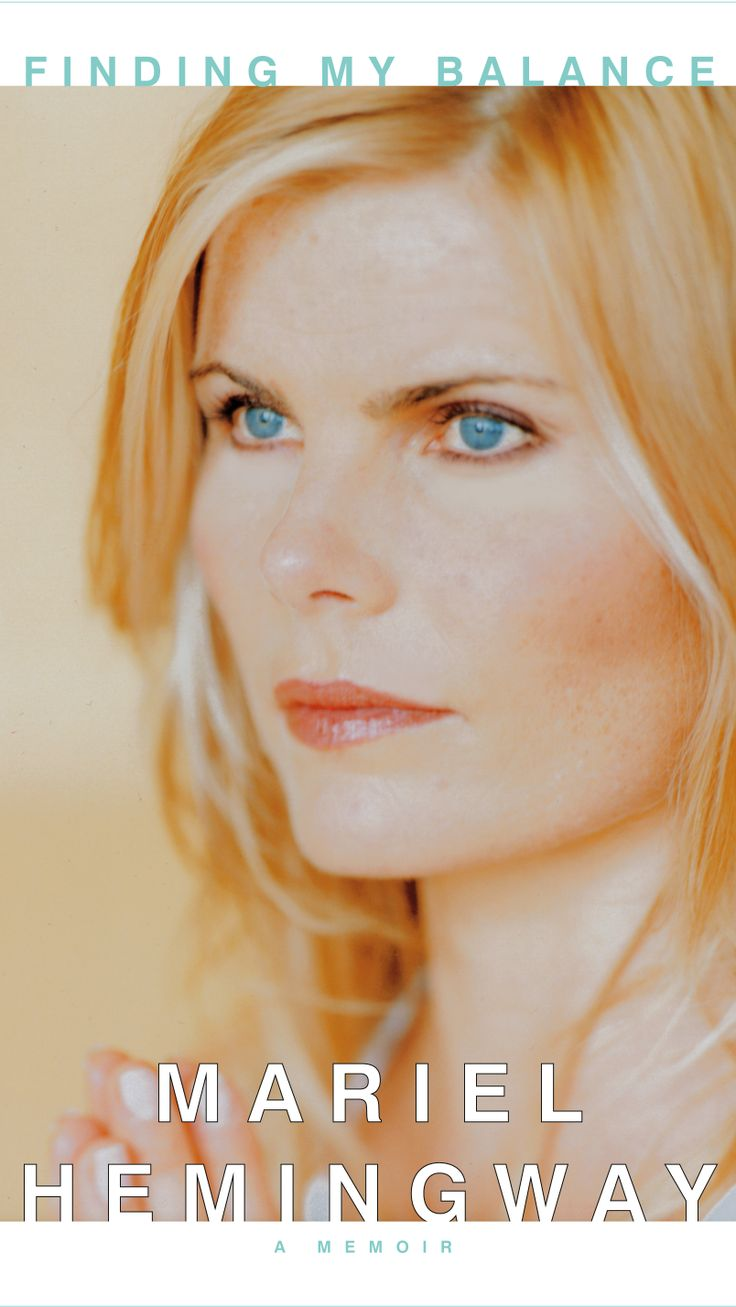 Finding My Balance Mariel Hemingway | Mariel Hemingway | Official Publisher Page