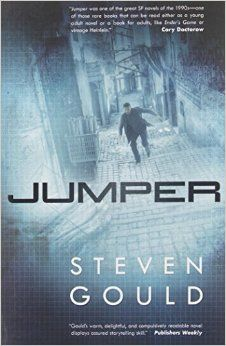 JUMPER (JUMPER, BOOK #1) BY STEVEN GOULD: BOOK REVIEW