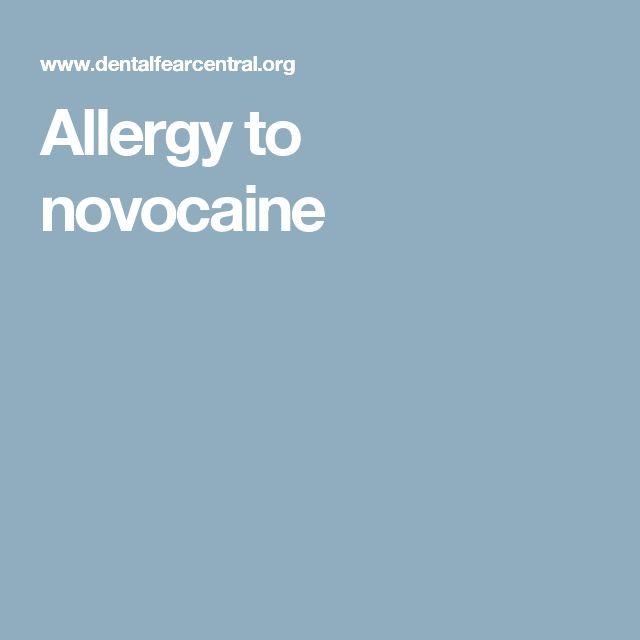 Allergy to novocaine